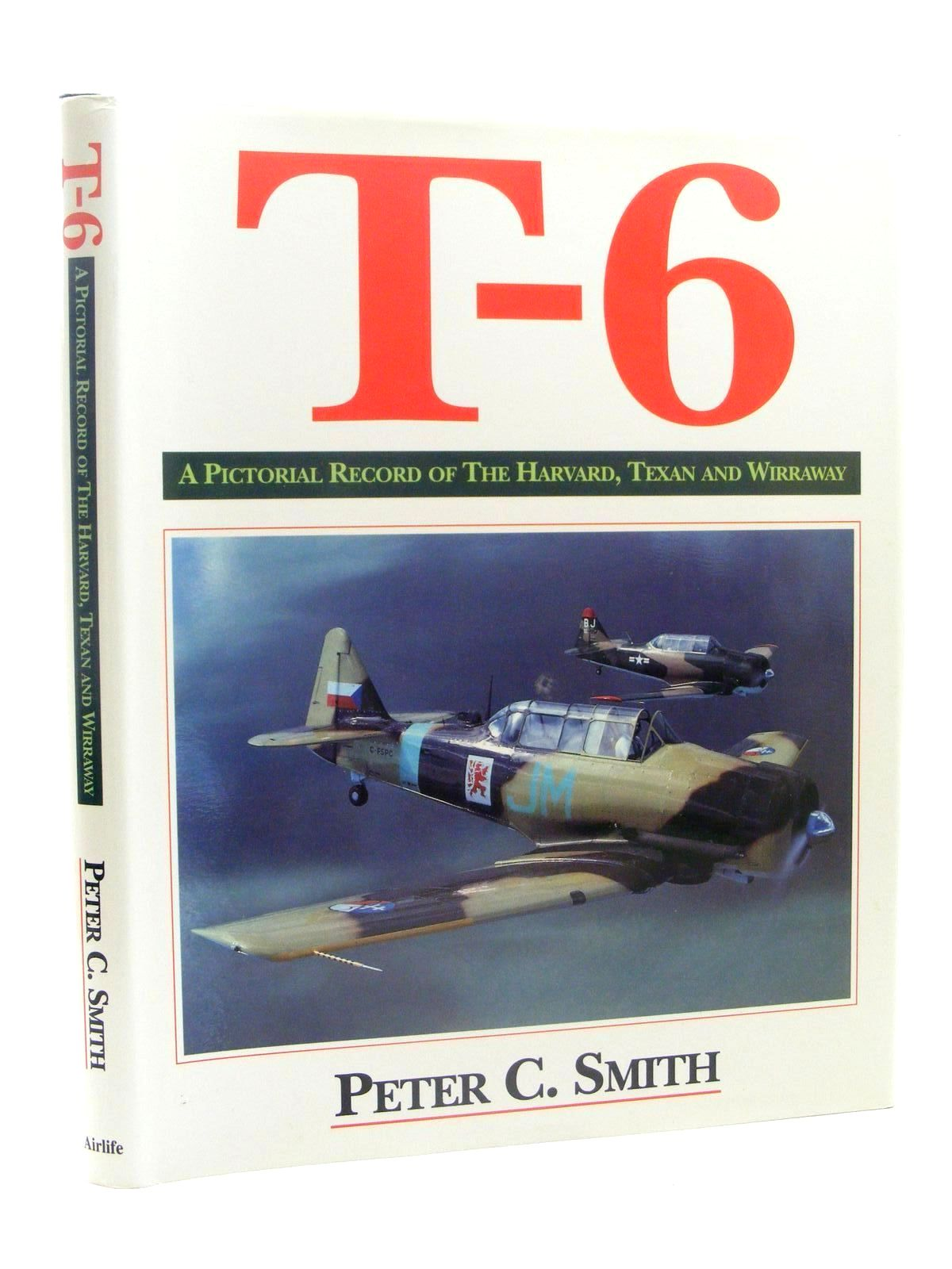 Photo of T-6 A PICTORIAL RECORD OF THE HARVARD, TEXAN AND WIRRAWAY- Stock Number: 1610292