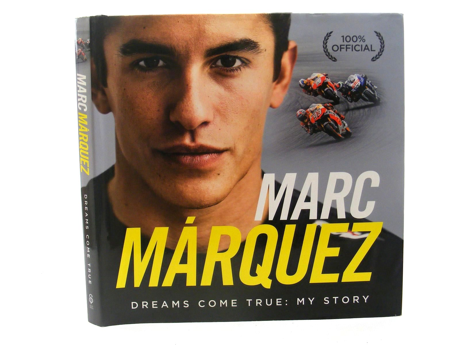 Photo of MARC MARQUEZ DREAMS COME TRUE: MY STORY written by De Rozas, Emilio Perez published by Ebury Press (STOCK CODE: 1610307)  for sale by Stella & Rose's Books
