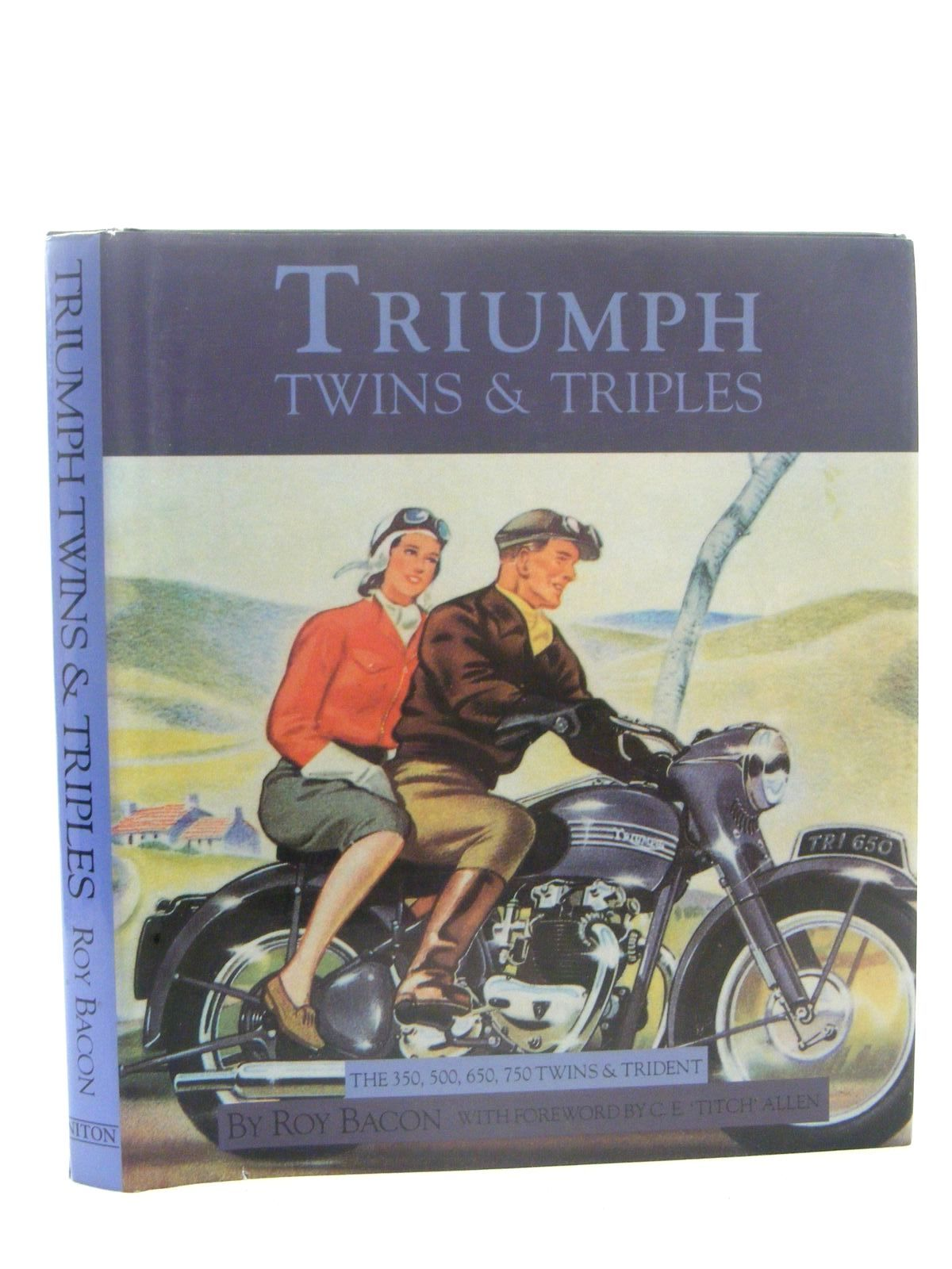 Photo of TRIUMPH TWINS & TRIPLES THE 350, 500, 650, 750 TWINS AND TRIDENT written by Bacon, Roy published by Niton Publishing (STOCK CODE: 1610312)  for sale by Stella & Rose's Books