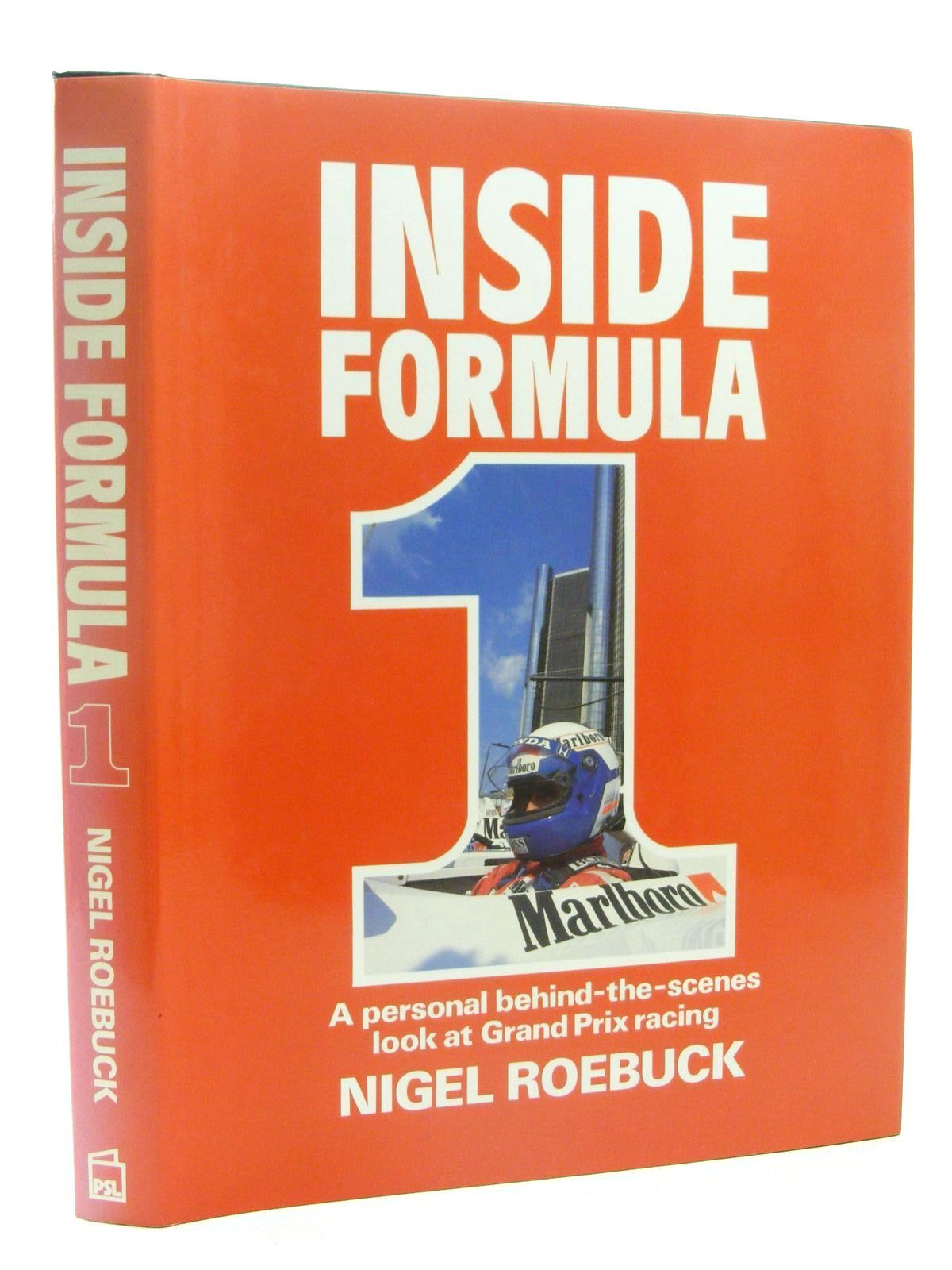 Photo of INSIDE FORMULA 1 written by Roebuck, Nigel published by Patrick Stephens (STOCK CODE: 1610324)  for sale by Stella & Rose's Books