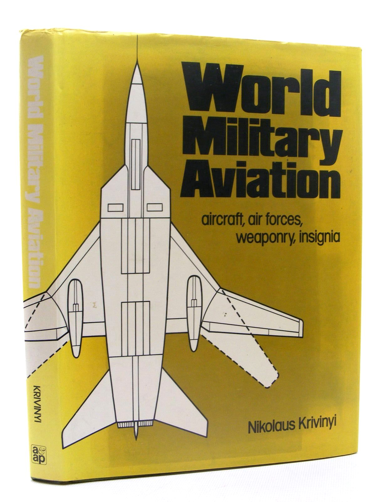 Photo of WORLD MILITARY AVIATION written by Krivinyi, Nikolaus published by Arms & Armour Press (STOCK CODE: 1610336)  for sale by Stella & Rose's Books
