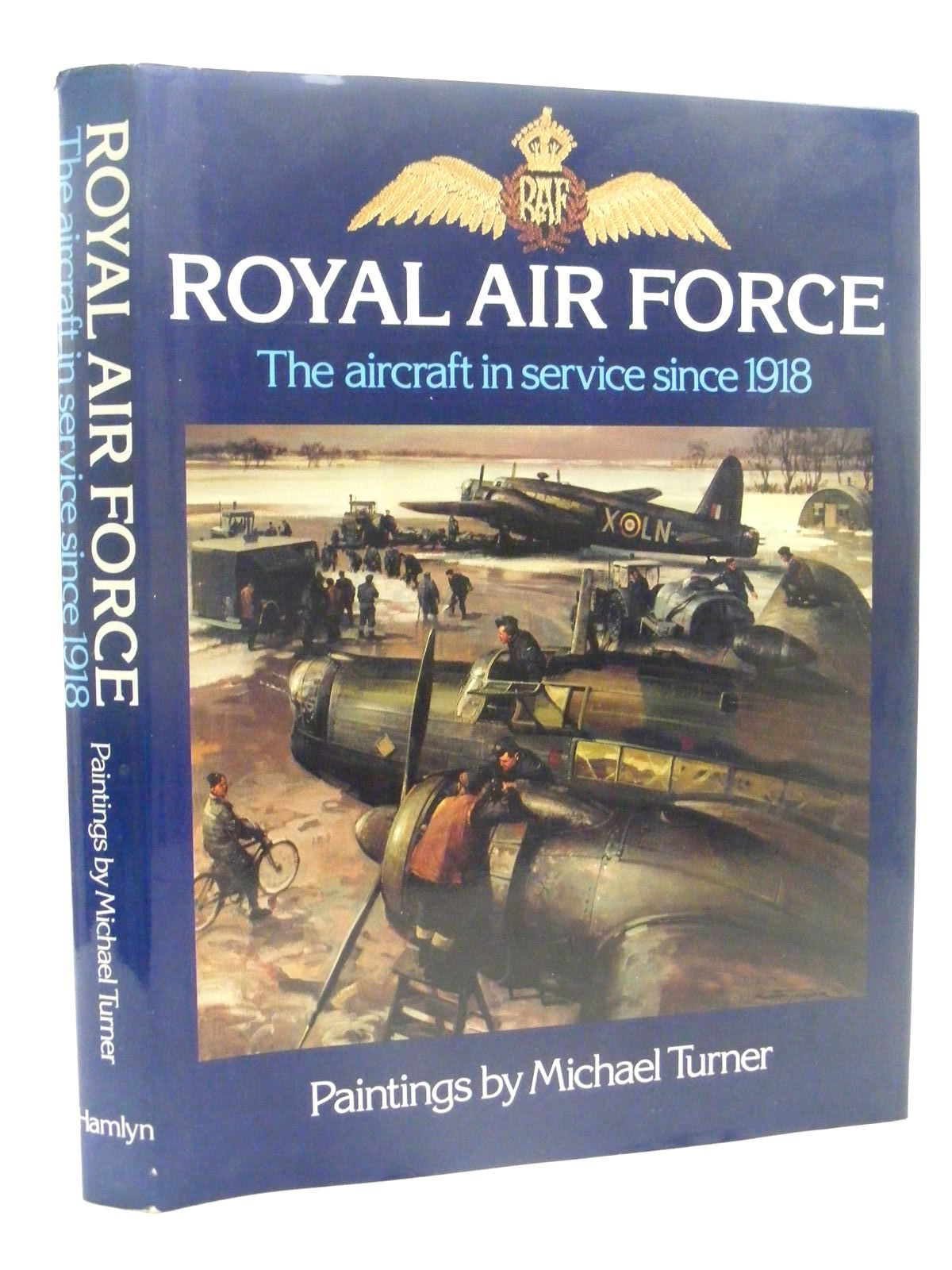 Photo of ROYAL AIR FORCE THE AIRCRAFT IN SERVICE SINCE 1918 written by Bowyer, Chaz illustrated by Turner, Michael published by Hamlyn (STOCK CODE: 1610337)  for sale by Stella & Rose's Books