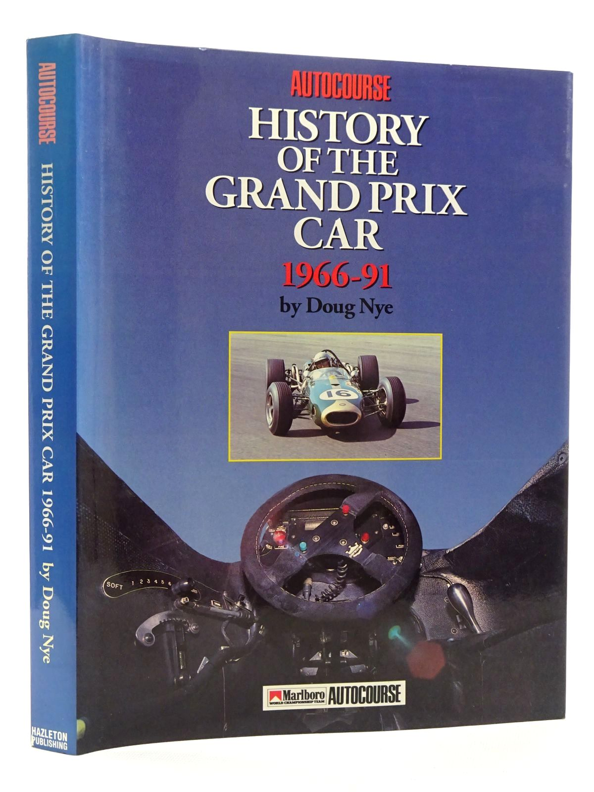 Photo of THE AUTOCOURSE HISTORY OF THE GRAND PRIX CAR 1966-91 written by Nye, Doug published by Hazleton Publishing (STOCK CODE: 1610364)  for sale by Stella & Rose's Books