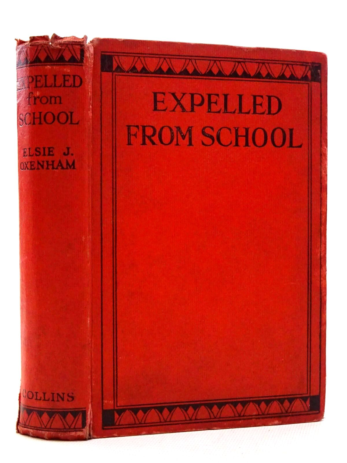 Photo of EXPELLED FROM SCHOOL written by Oxenham, Elsie J. published by Collins Clear-Type Press (STOCK CODE: 1610396)  for sale by Stella & Rose's Books