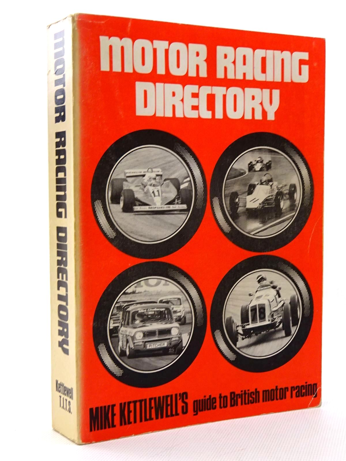 Photo of MOTOR RACING DIRECTORY written by Kettlewell, Mike published by Kettlewell Transportation Information Trade Services (STOCK CODE: 1610442)  for sale by Stella & Rose's Books