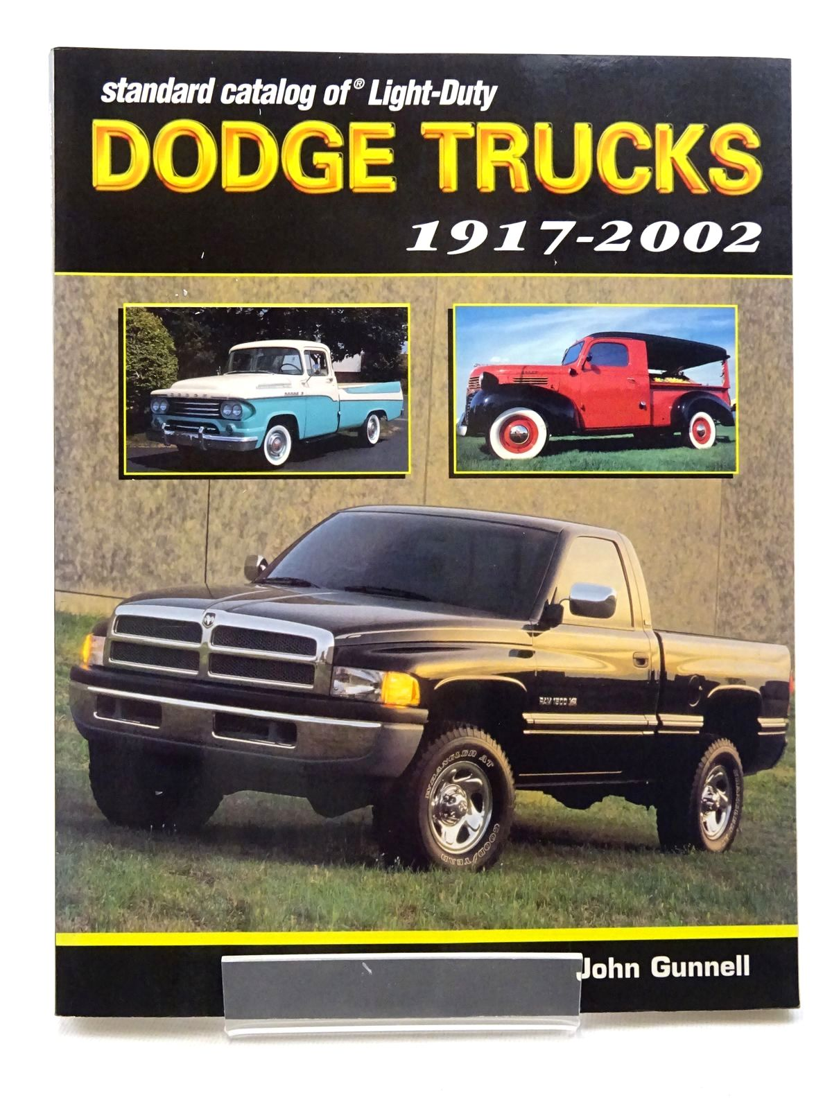 Photo of STANDARD CATALOG OF LIGHT-DUTY DODGE TRUCKS 1917-2002 written by Gunnell, John published by Krause Publications (STOCK CODE: 1610448)  for sale by Stella & Rose's Books