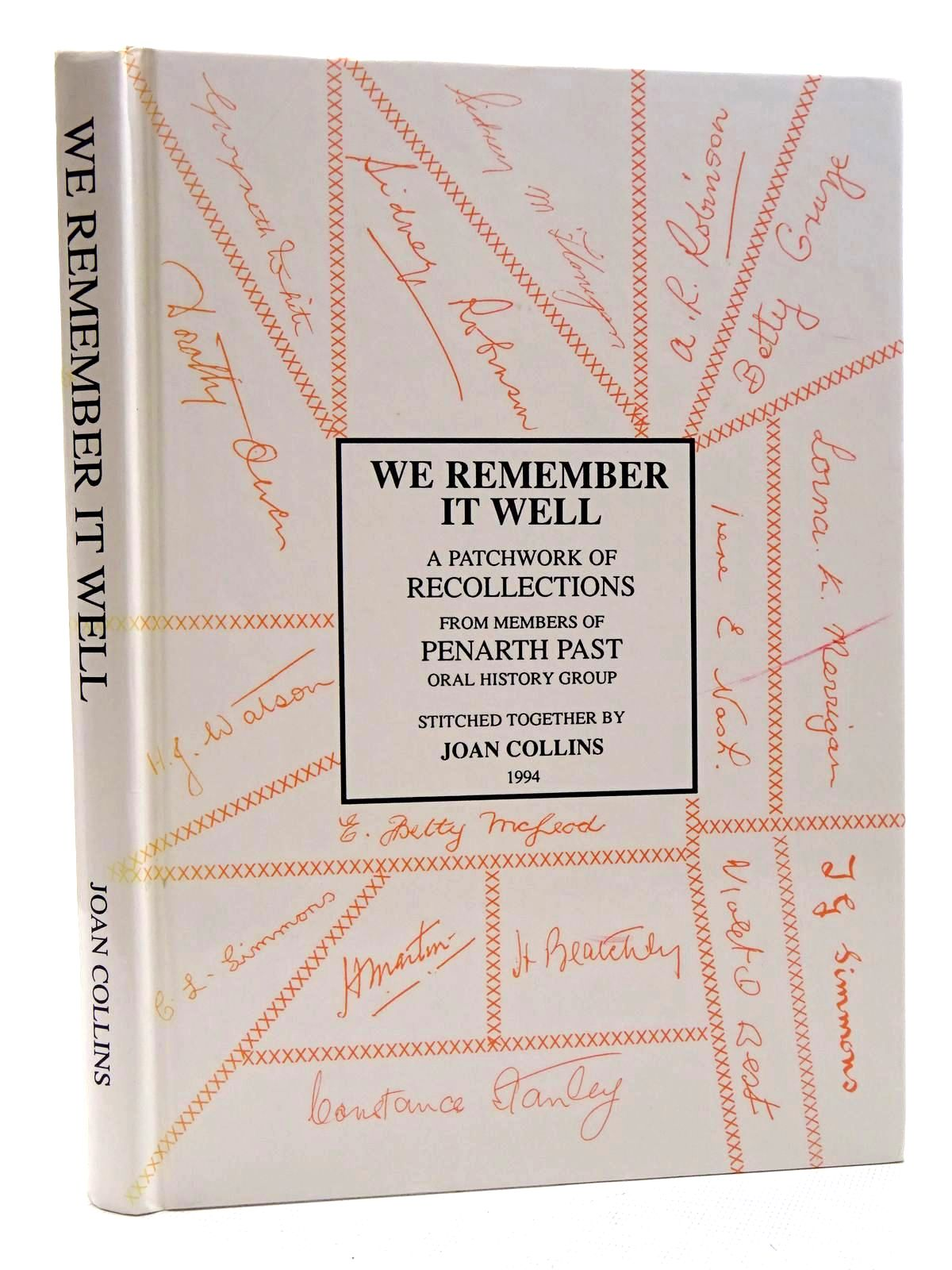 Photo of WE REMEMBER IT WELL written by Collins, Joan published by Penarth Past Oral History Group (STOCK CODE: 1610506)  for sale by Stella & Rose's Books