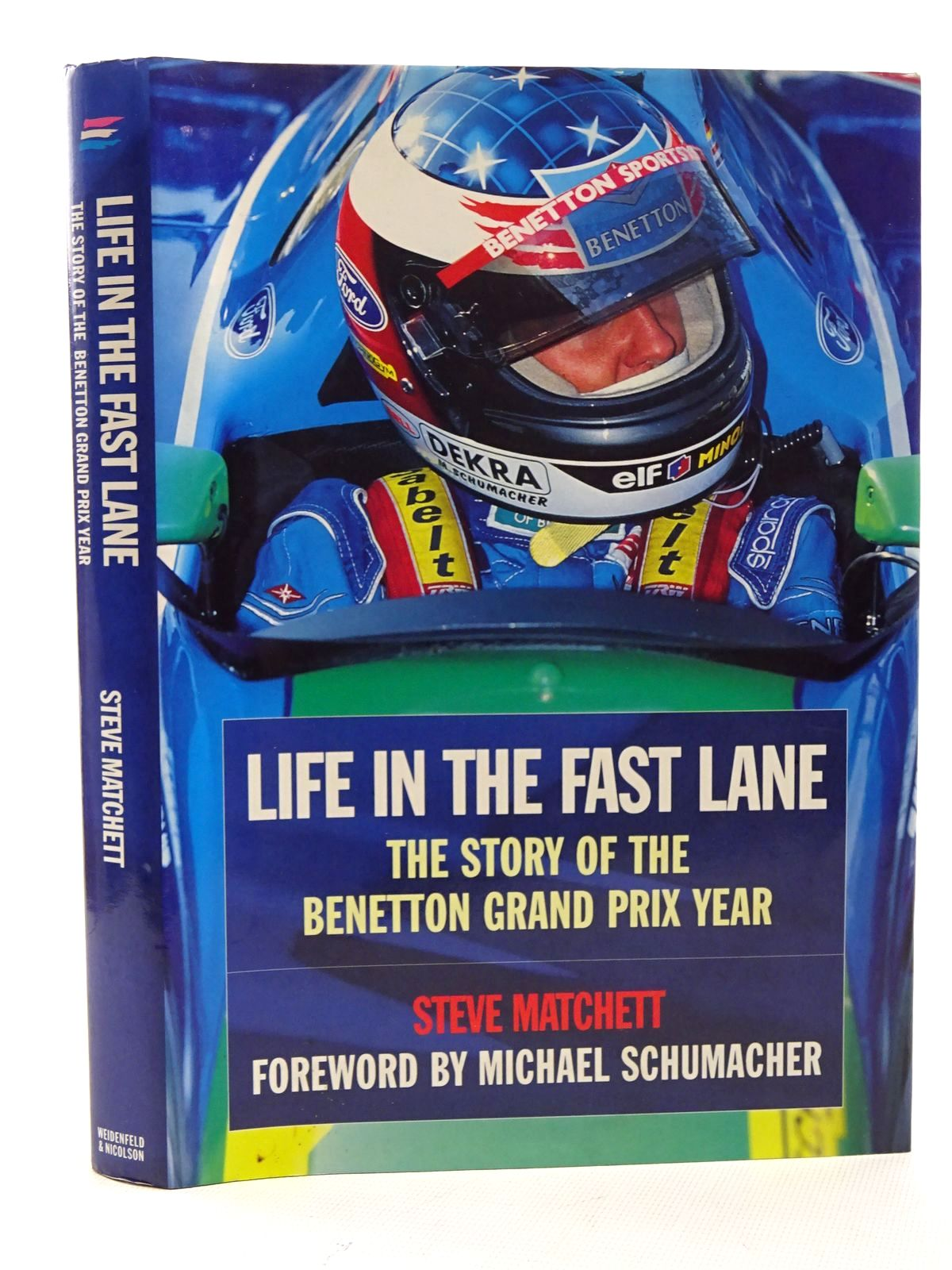 Photo of LIFE IN THE FAST LANE written by Matchett, Steve published by Weidenfeld and Nicolson (STOCK CODE: 1610569)  for sale by Stella & Rose's Books