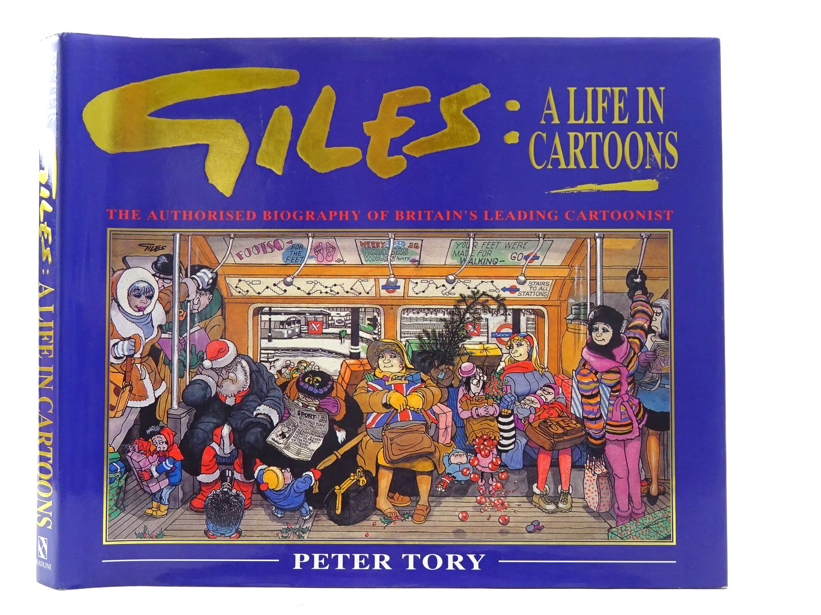 Photo of GILES A LIFE IN CARTOONS written by Tory, Peter illustrated by Giles,  published by Headline (STOCK CODE: 1610605)  for sale by Stella & Rose's Books