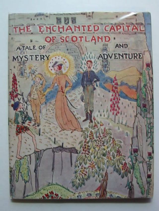 Photo of THE ENCHANTED CAPITAL OF SCOTLAND written by Fyfe, Noel G. Steele, Isobel K.C. illustrated by King, Jessie M. published by Plaid Stationery Of Scotland Ltd. (STOCK CODE: 1701051)  for sale by Stella & Rose's Books