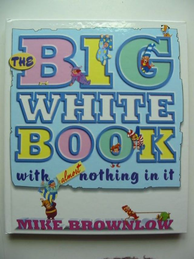 Photo of THE BIG WHITE BOOK WITH ALMOST NOTHING IN IT- Stock Number: 1701160