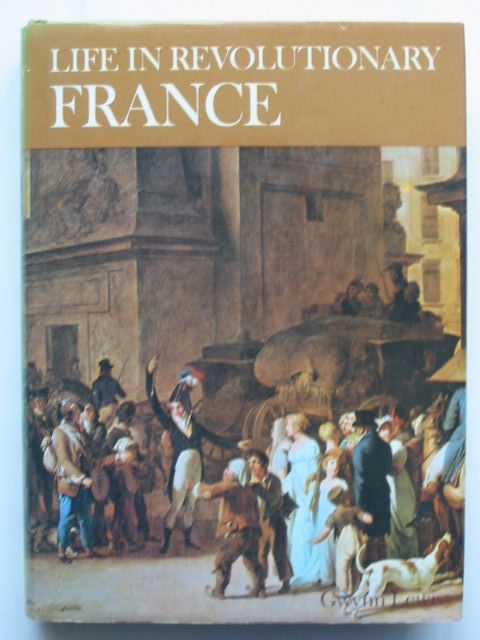 Photo of LIFE IN REVOLUTIONARY FRANCE- Stock Number: 1701446