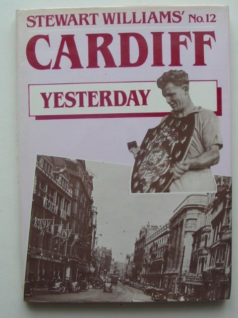 Photo of CARDIFF YESTERDAY No. 12 written by Williams, Stewart published by Stewart Williams (STOCK CODE: 1701751)  for sale by Stella & Rose's Books