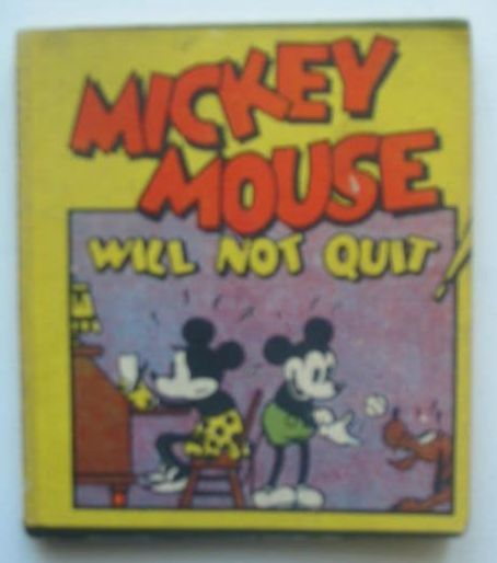 Photo of MICKEY MOUSE WILL NOT QUIT!- Stock Number: 1702343