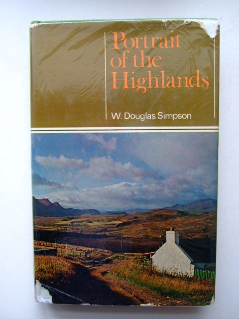 Photo of PORTRAIT OF THE HIGHLANDS written by Simpson, W. Douglas published by Robert Hale (STOCK CODE: 1703410)  for sale by Stella & Rose's Books