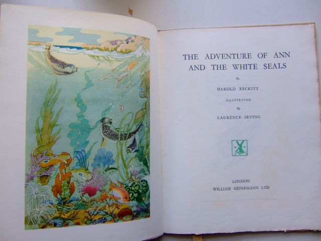 Photo of THE ADVENTURE OF ANN AND THE WHITE SEALS written by Reckitt, Harold illustrated by Irving, Laurence published by William Heinemann Ltd. (STOCK CODE: 1703421)  for sale by Stella & Rose's Books