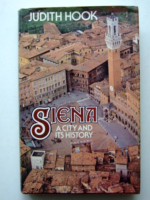 Photo of SIENA A CITY AND ITS HISTORY- Stock Number: 1704009