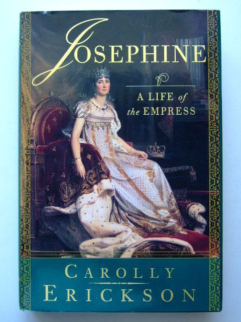 Photo of JOSEPHINE A LIFE OF THE EMPRESS written by Erickson, Carolly published by St. Martin's Press, New York (STOCK CODE: 1704172)  for sale by Stella & Rose's Books