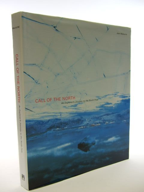 Photo of CALL OF THE NORTH written by Malaurie, Jean published by Harry N. Abrams (STOCK CODE: 1704693)  for sale by Stella & Rose's Books