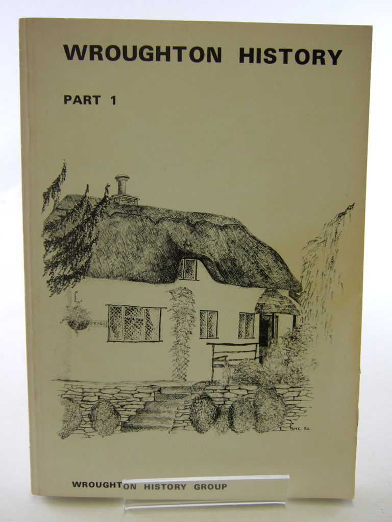 Photo of WROUGHTON HISTORY PART 1 STUDIES IN THE HISTORY OF WROUGHTON PARISH published by Wroughton History Group (STOCK CODE: 1705484)  for sale by Stella & Rose's Books