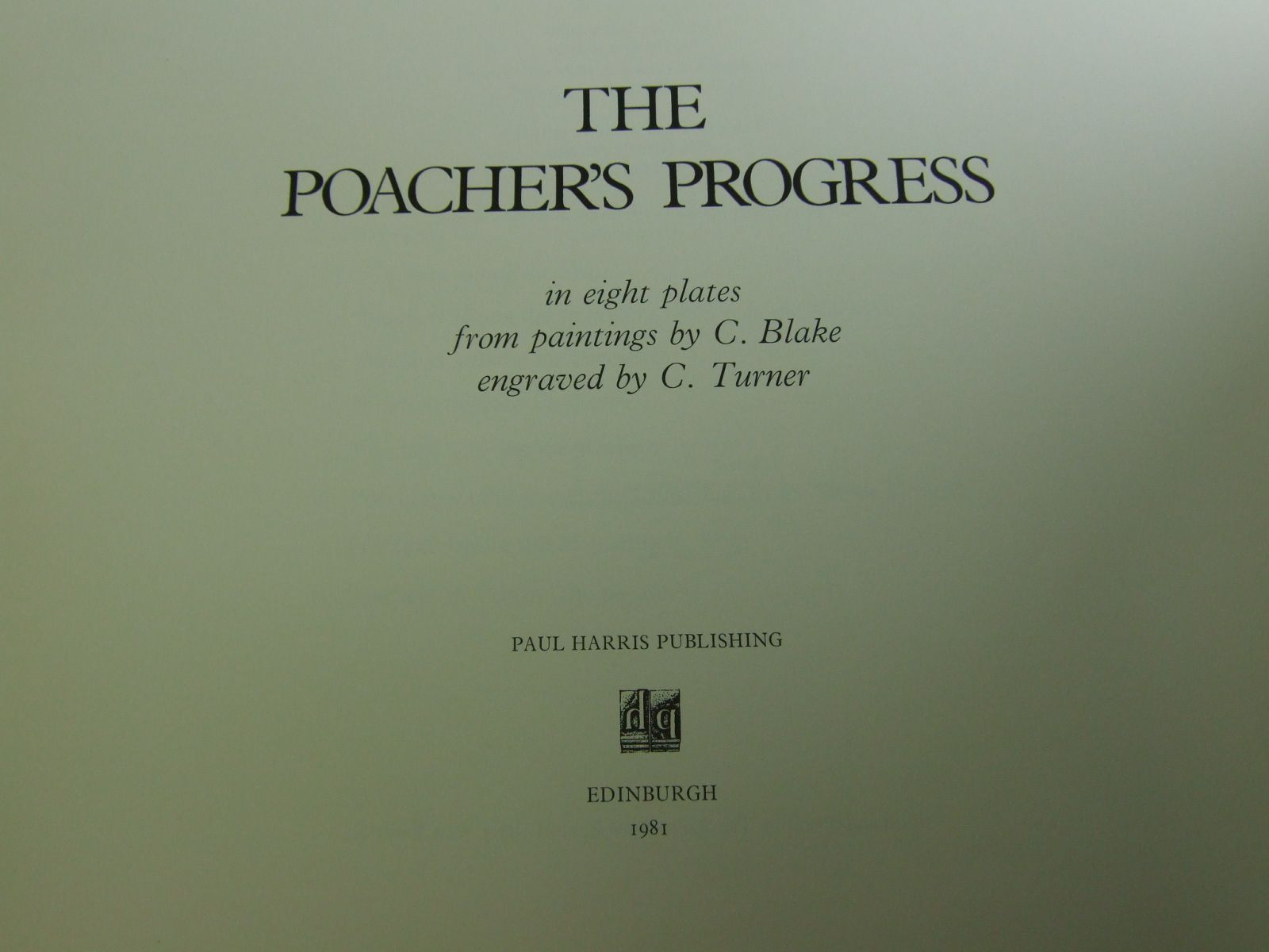 Photo of THE POACHERS PROGRESS illustrated by Blake, C. Turner, C. published by Paul Harris (STOCK CODE: 1706439)  for sale by Stella & Rose's Books