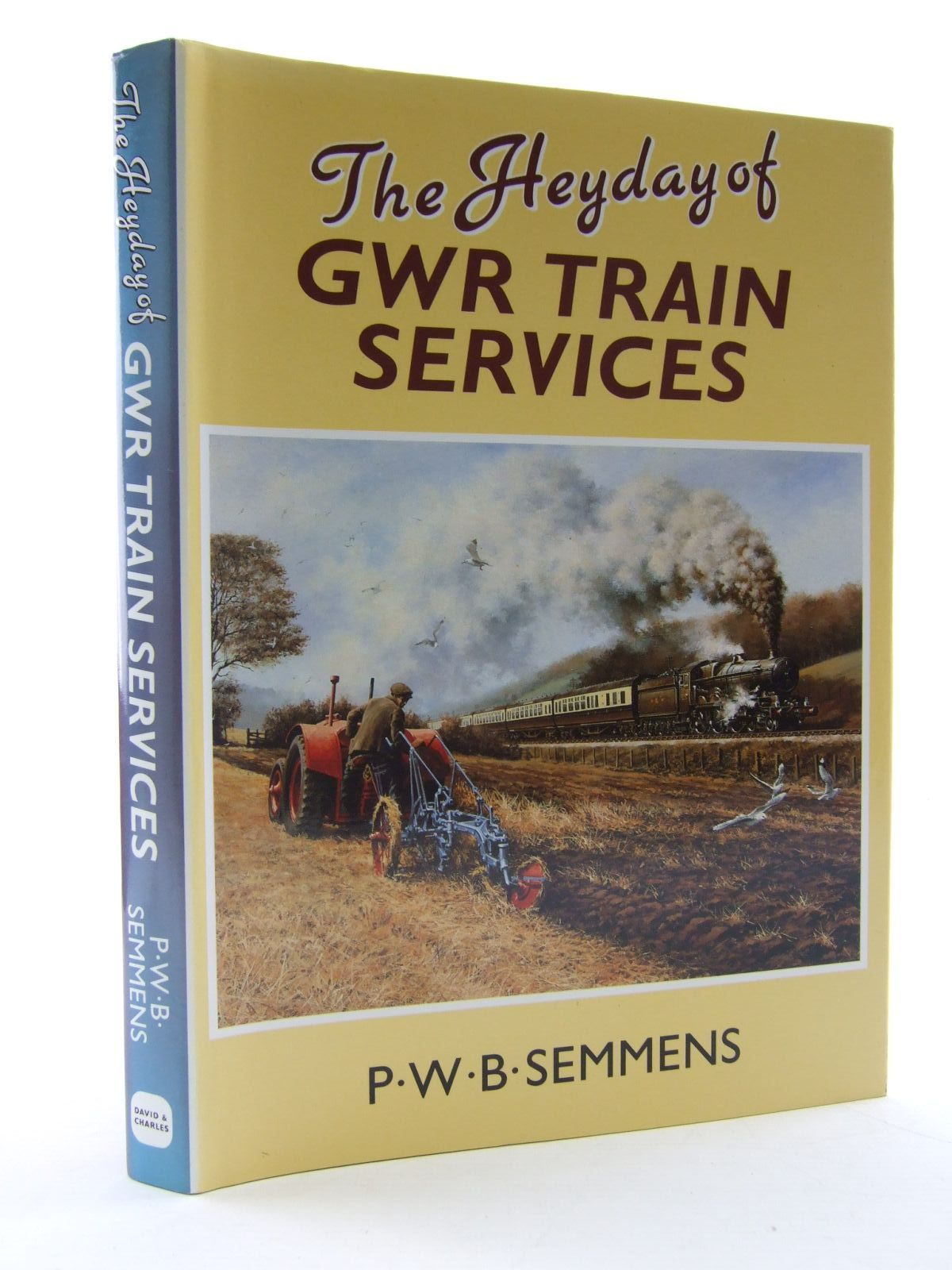 Photo of THE HEYDAY OF GWR TRAIN SERVICES written by Semmens, Peter W.B. published by David & Charles (STOCK CODE: 1706486)  for sale by Stella & Rose's Books
