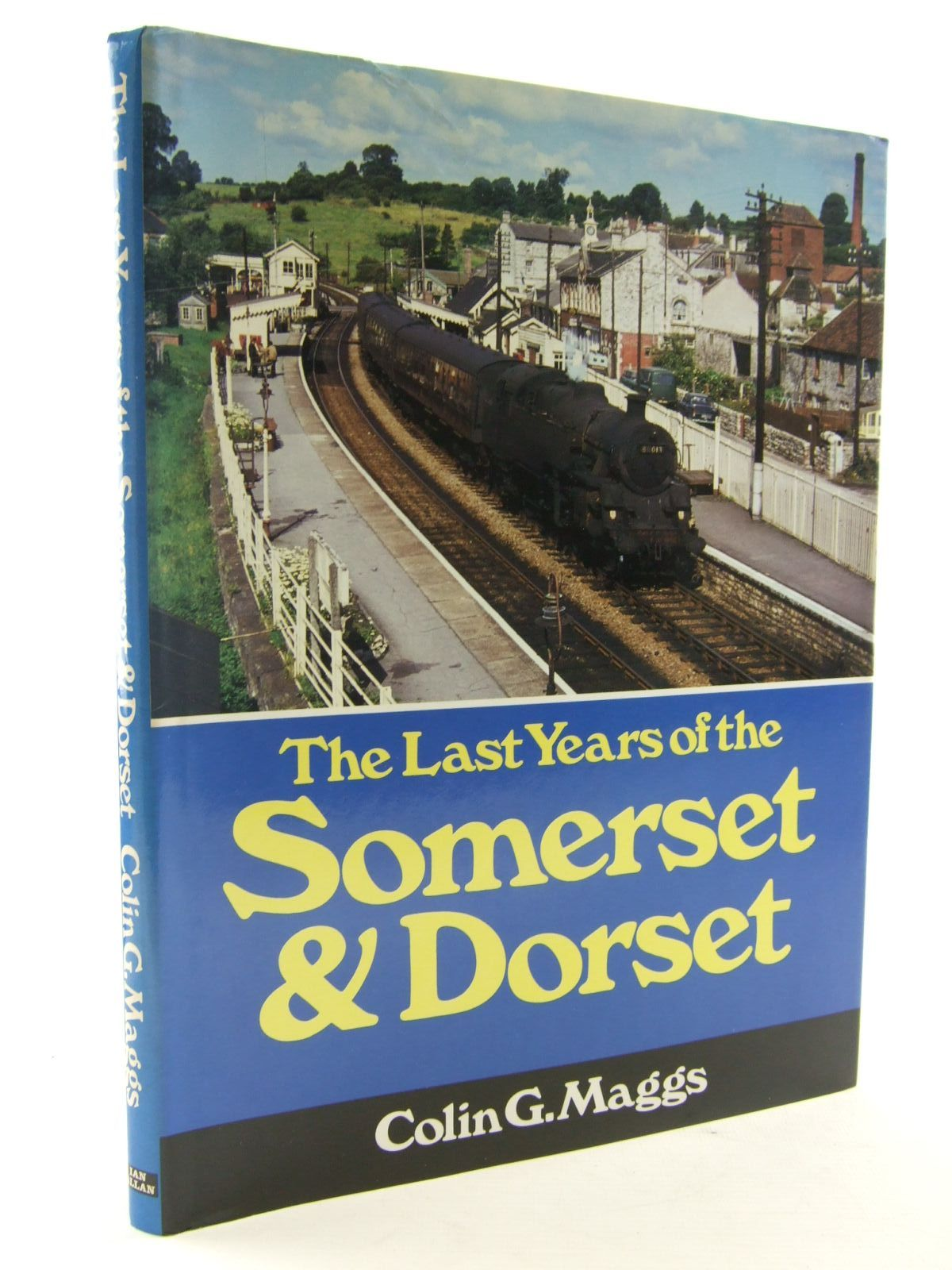 Photo of THE LAST YEARS OF THE SOMERSET & DORSET- Stock Number: 1706495