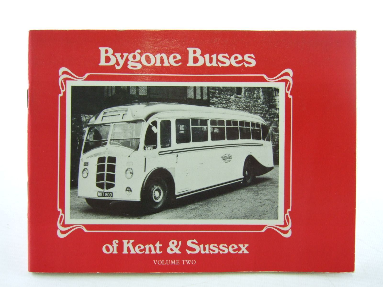Photo of BYGONE BUSES OF KENT & SUSSEX VOLUME TWO written by John, Malcolm published by Rochester Press (STOCK CODE: 1706700)  for sale by Stella & Rose's Books