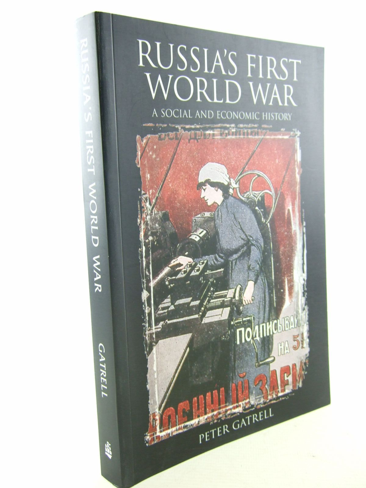 Photo of RUSSIA'S FIRST WORLD WAR A SOCIAL AND ECONOMIC HISTORY written by Gatrell, Peter published by Pearson (STOCK CODE: 1706719)  for sale by Stella & Rose's Books