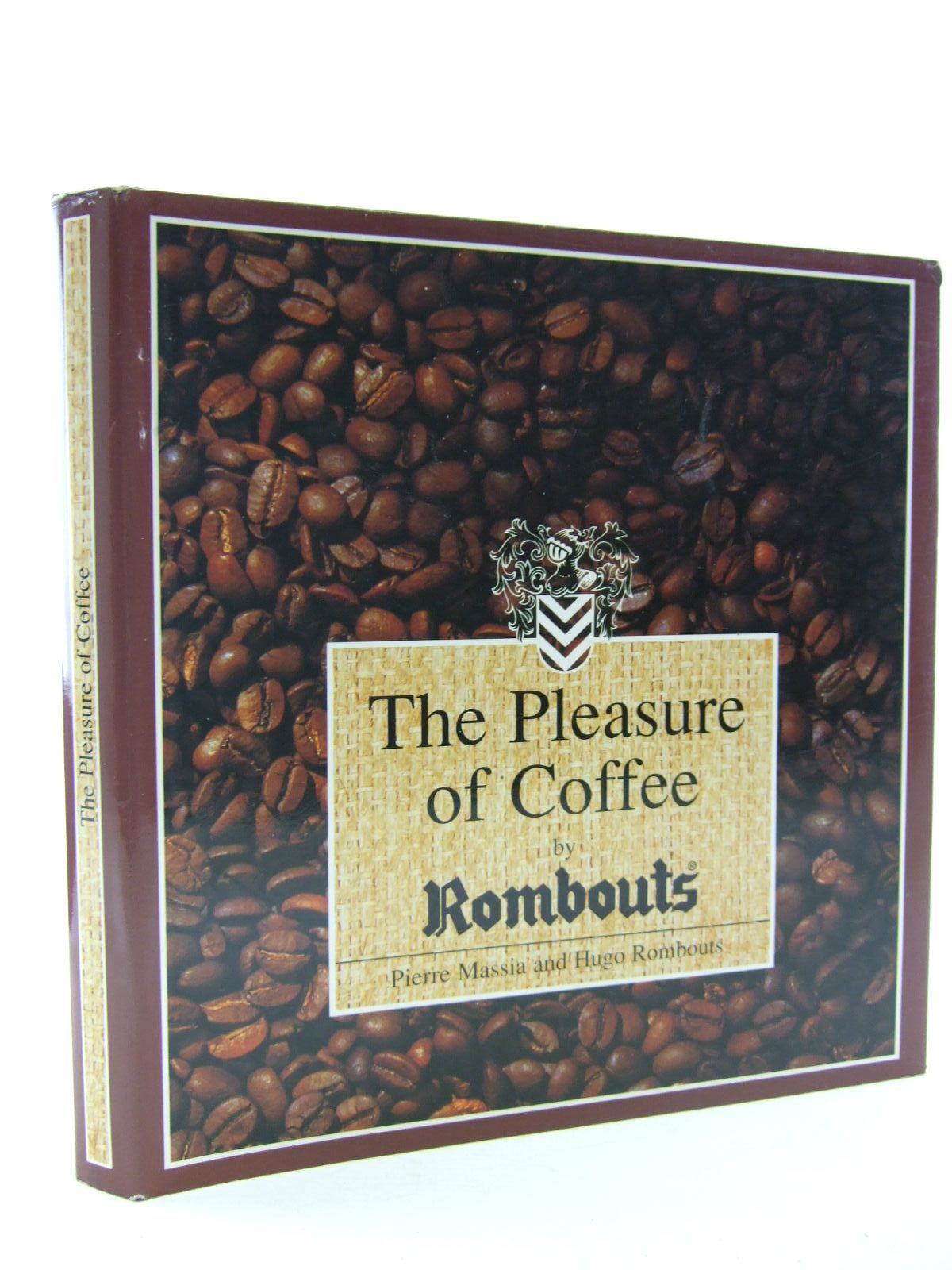 Photo of THE PLEASURE OF COFFEE BY ROMBOUTS written by Massia, Pierre<br />Rombouts, Hugo published by Artis-Historia Publishing (STOCK CODE: 1706909)  for sale by Stella & Rose's Books
