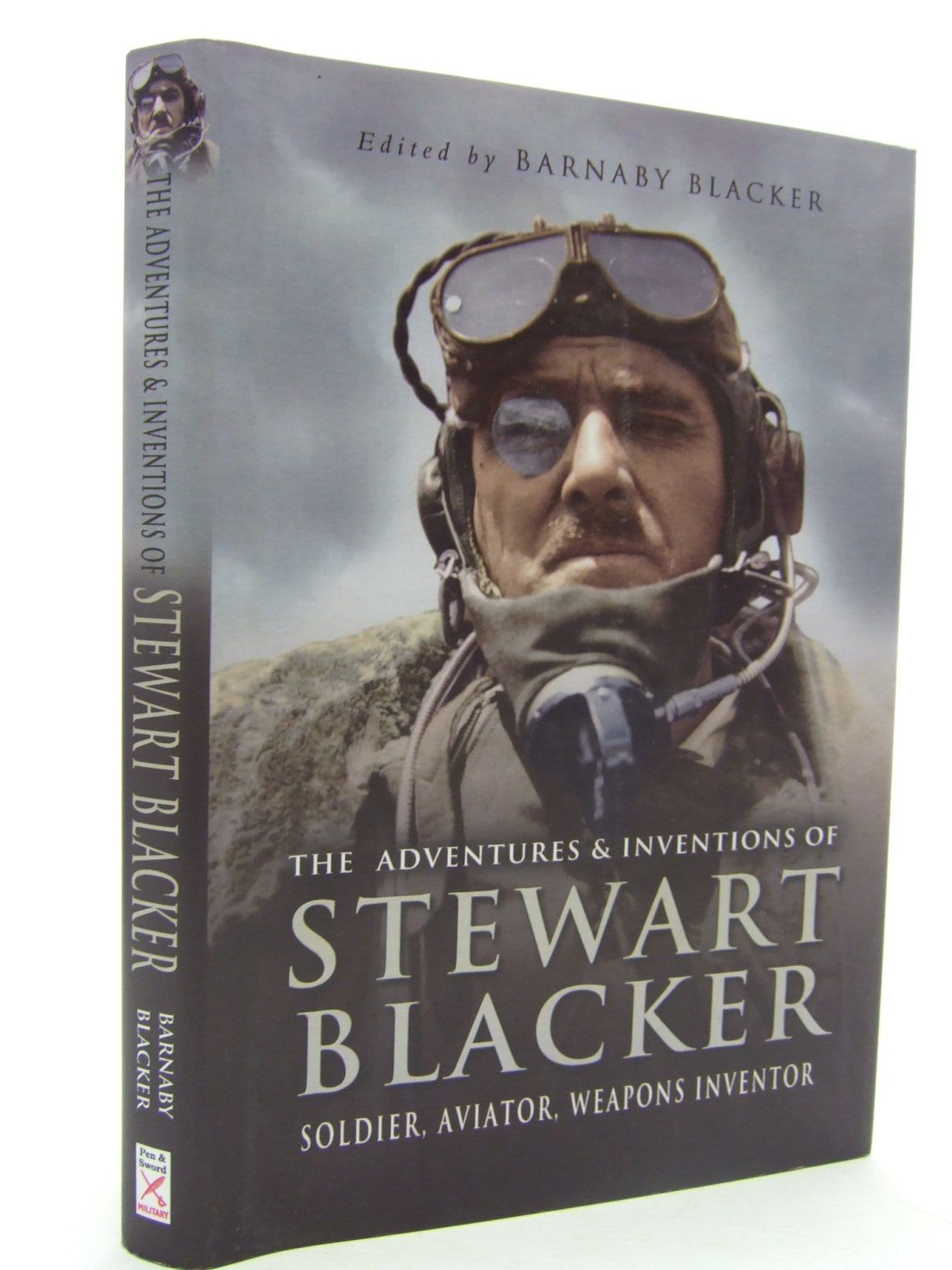 Photo of THE ADVENTURES AND INVENTIONS OF STEWART BLACKER written by Blacker, L.V.S. Blacker, Barnaby published by Pen & Sword Military (STOCK CODE: 1707003)  for sale by Stella & Rose's Books