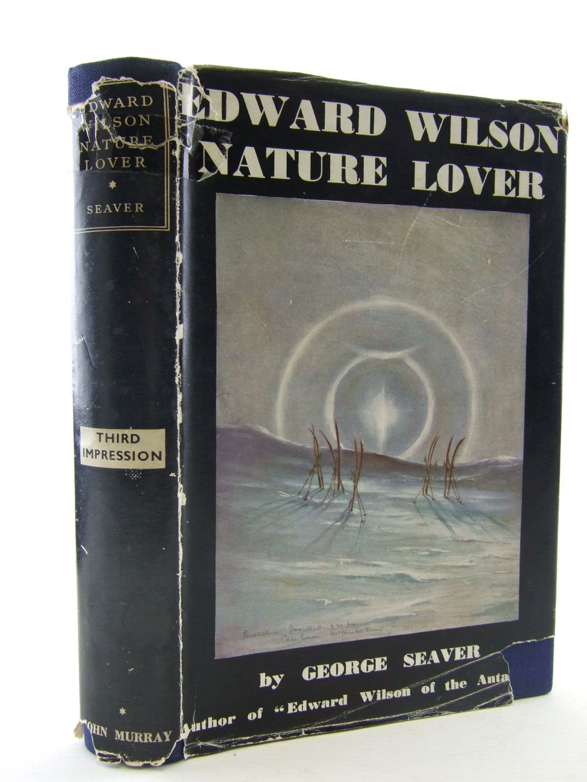 Photo of EDWARD WILSON: NATURE-LOVER written by Seaver, George illustrated by Wilson, Edward published by John Murray (STOCK CODE: 1707054)  for sale by Stella & Rose's Books