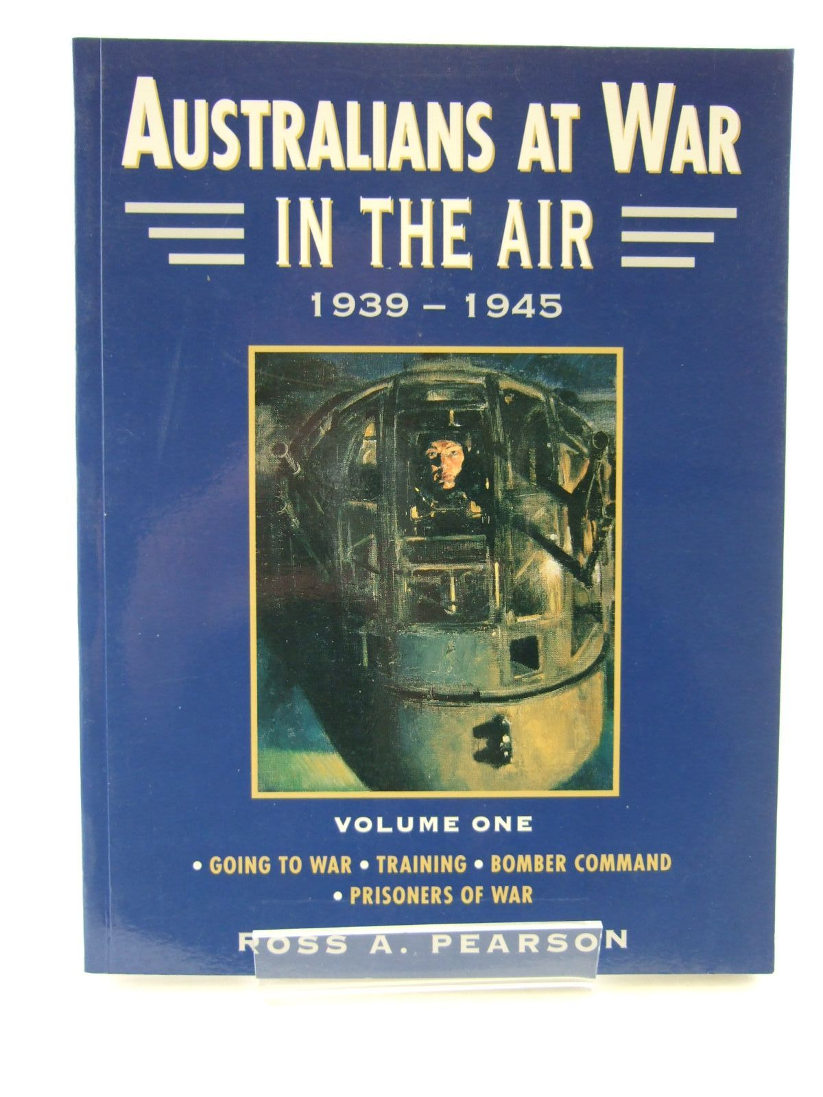 Photo of AUSTRALIANS AT WAR IN THE AIR 1939-1945 VOLUME ONE written by Pearson, Ross A. published by Kangaroo Press (STOCK CODE: 1707110)  for sale by Stella & Rose's Books