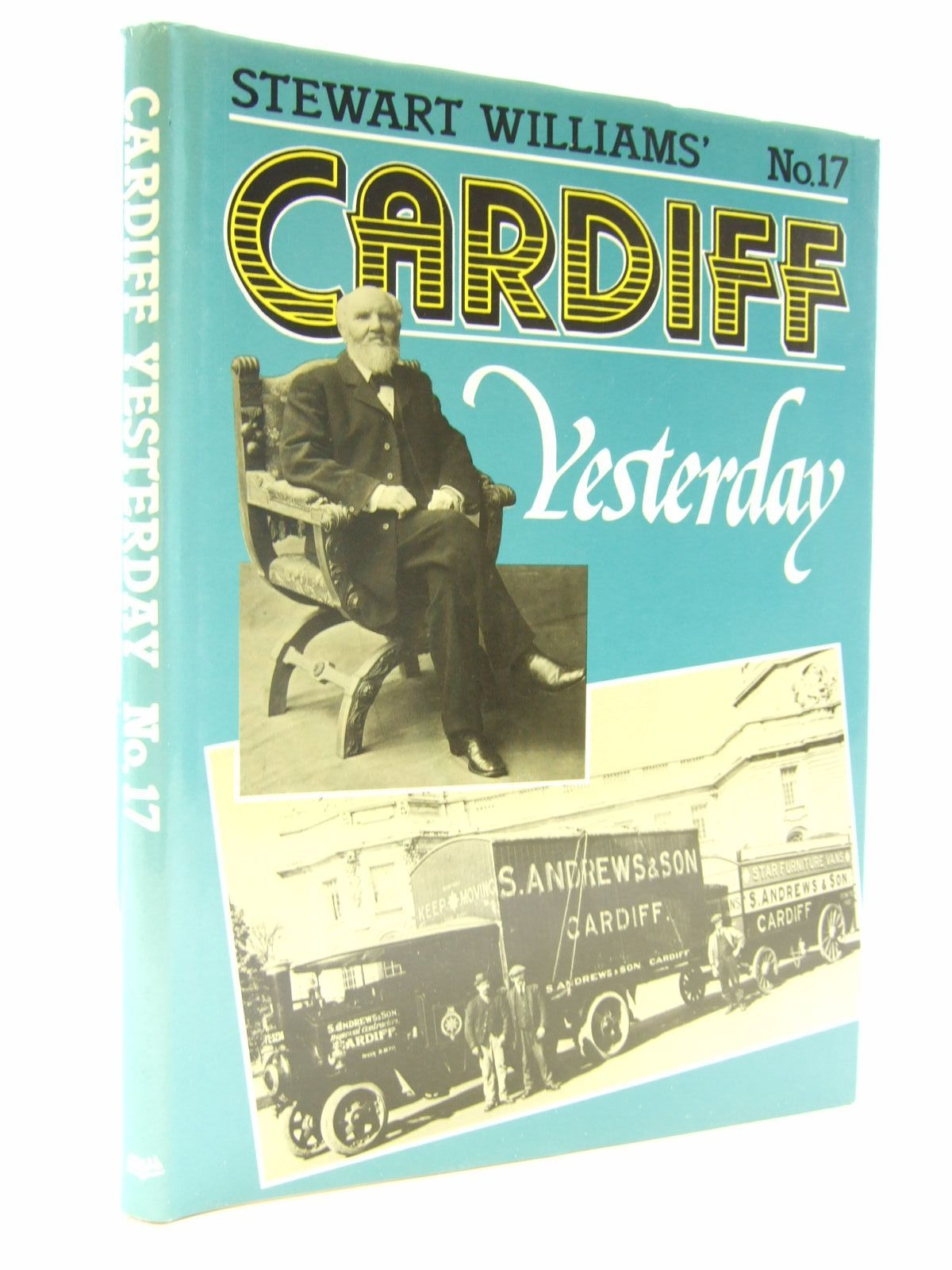 Photo of CARDIFF YESTERDAY No. 17 written by Williams, Stewart published by Stewart Williams (STOCK CODE: 1707239)  for sale by Stella & Rose's Books