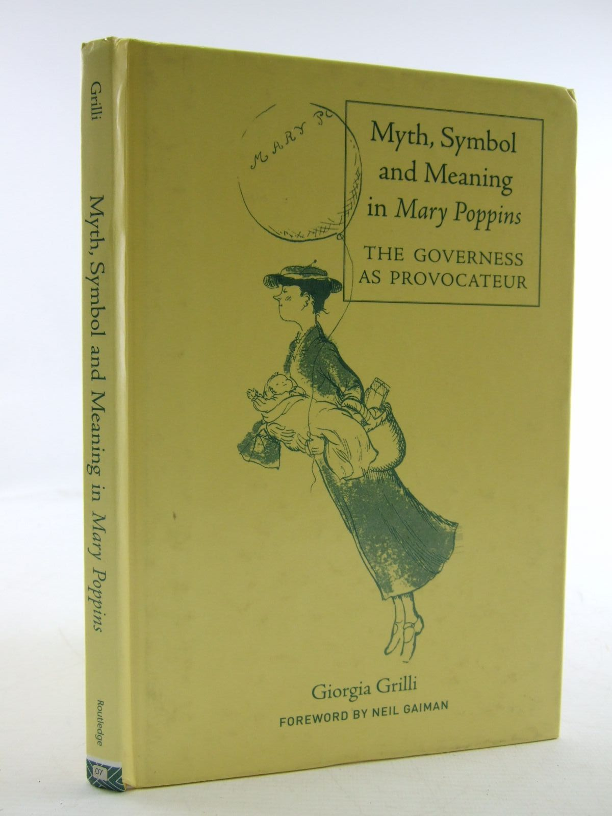 Photo of MYTH, SYMBOL AND MEANING IN MARY POPPINS THE GOVERNESS AS PROVOCATEUR- Stock Number: 1707357