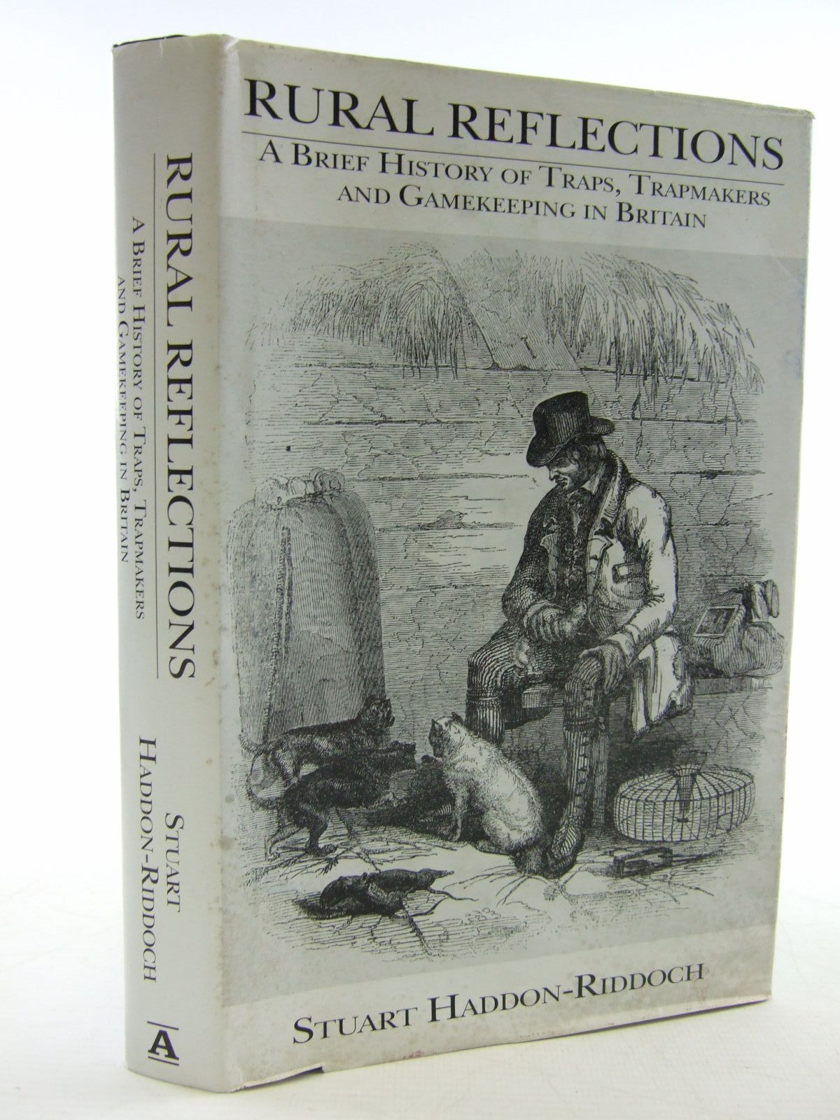 Photo of RURAL REFLECTIONS A BRIEF HISTORY OF TRAPS, TRAPMAKING AND GAMEKEEPING IN BRITAIN- Stock Number: 1707392