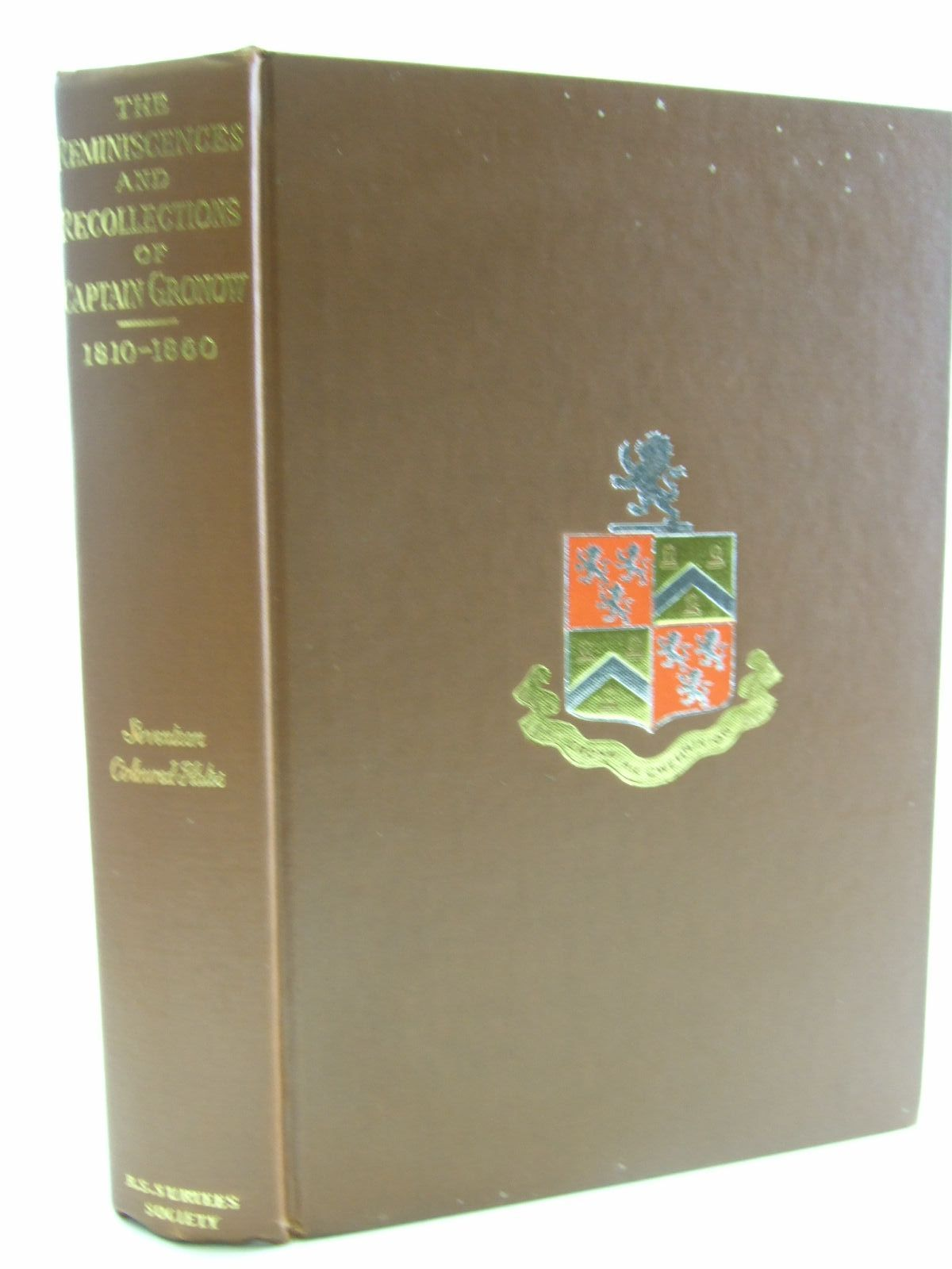 Photo of THE REMINISCENCES AND RECOLLECTIONS OF CAPTAIN GRONOW VOLUME ONE written by Gronow, Captain illustrated by Grego, Joseph published by The R.S. Surtees Society (STOCK CODE: 1707509)  for sale by Stella & Rose's Books