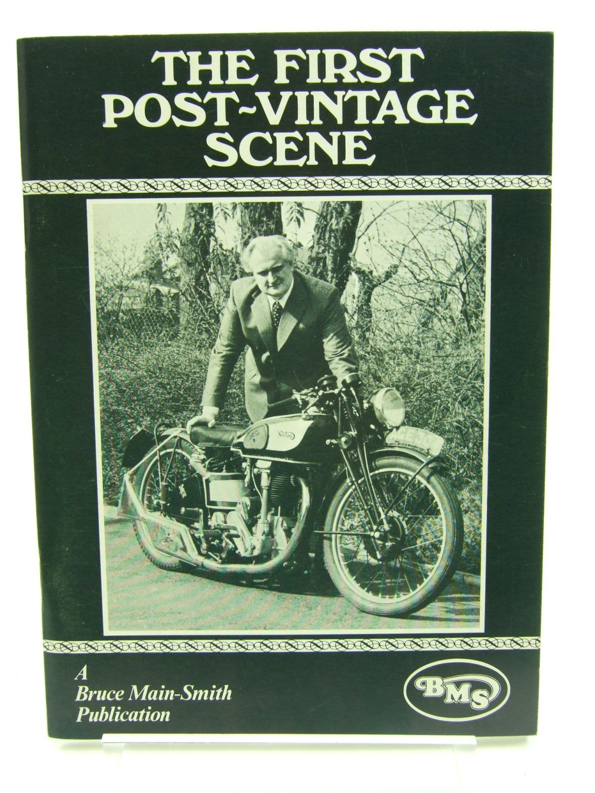 Photo of THE FIRST POST-VINTAGE SCENE written by Main-Smith, Bruce published by Bruce Main-Smith & Co. Ltd. (STOCK CODE: 1707593)  for sale by Stella & Rose's Books