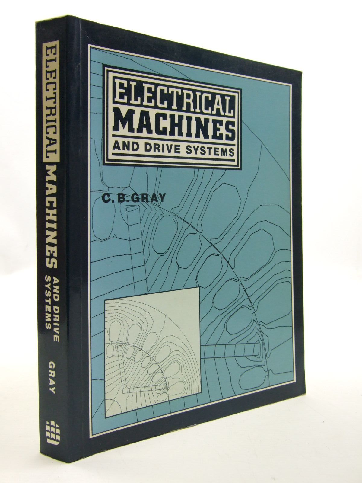 Photo of ELECTRICAL MACHINES AND DRIVE SYSTEMS written by Gray, C.B. published by Longman Scientific & Technical (STOCK CODE: 1707650)  for sale by Stella & Rose's Books