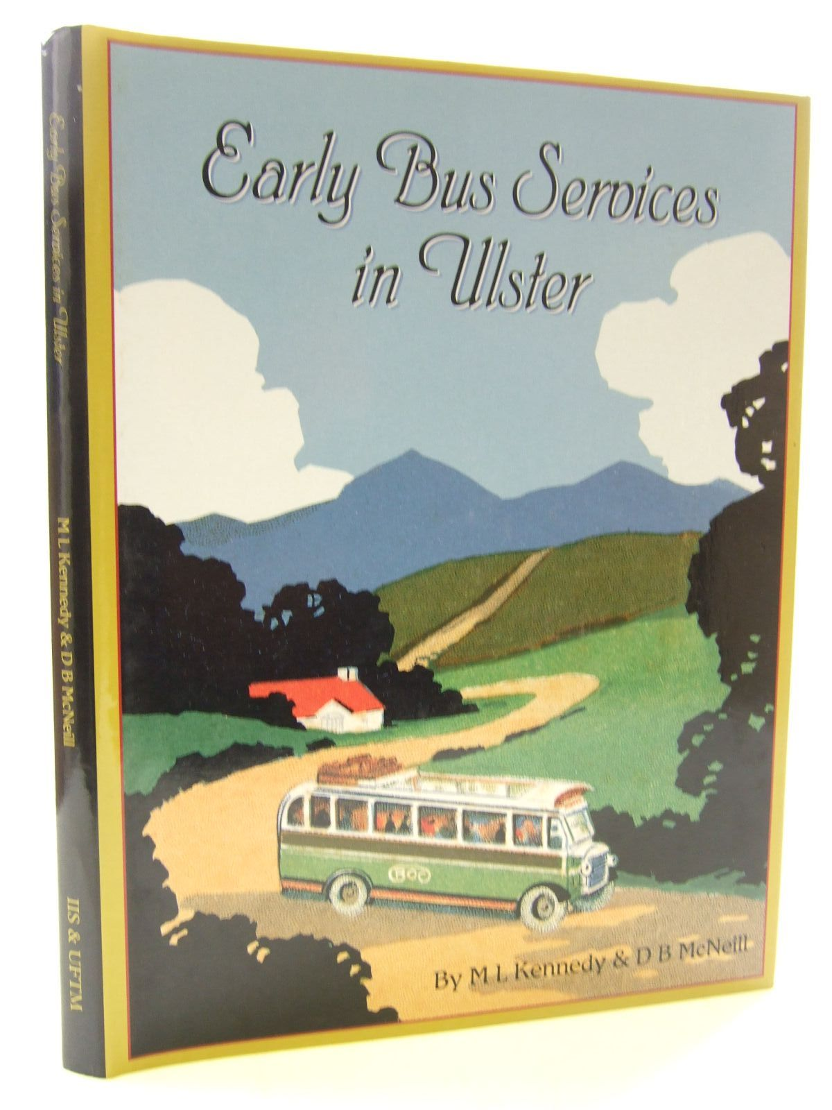 Photo of EARLY BUS SERVICES IN ULSTER written by Kennedy, M.L. McNeill, D.B. published by Institute Of Irish Studies (STOCK CODE: 1707879)  for sale by Stella & Rose's Books