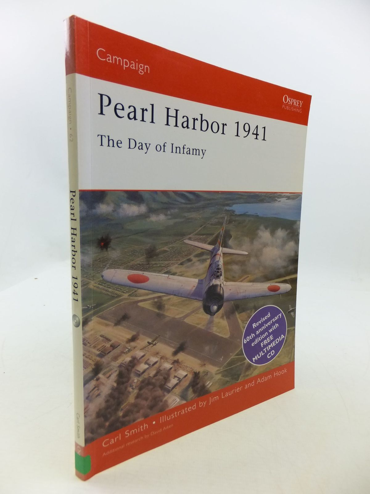 Photo of PEARL HARBOR 1974 THE DAY OF INFAMY written by Smith, Carl illustrated by Laurier, Jim Hook, Adam published by Osprey Publications Ltd (STOCK CODE: 1708442)  for sale by Stella & Rose's Books