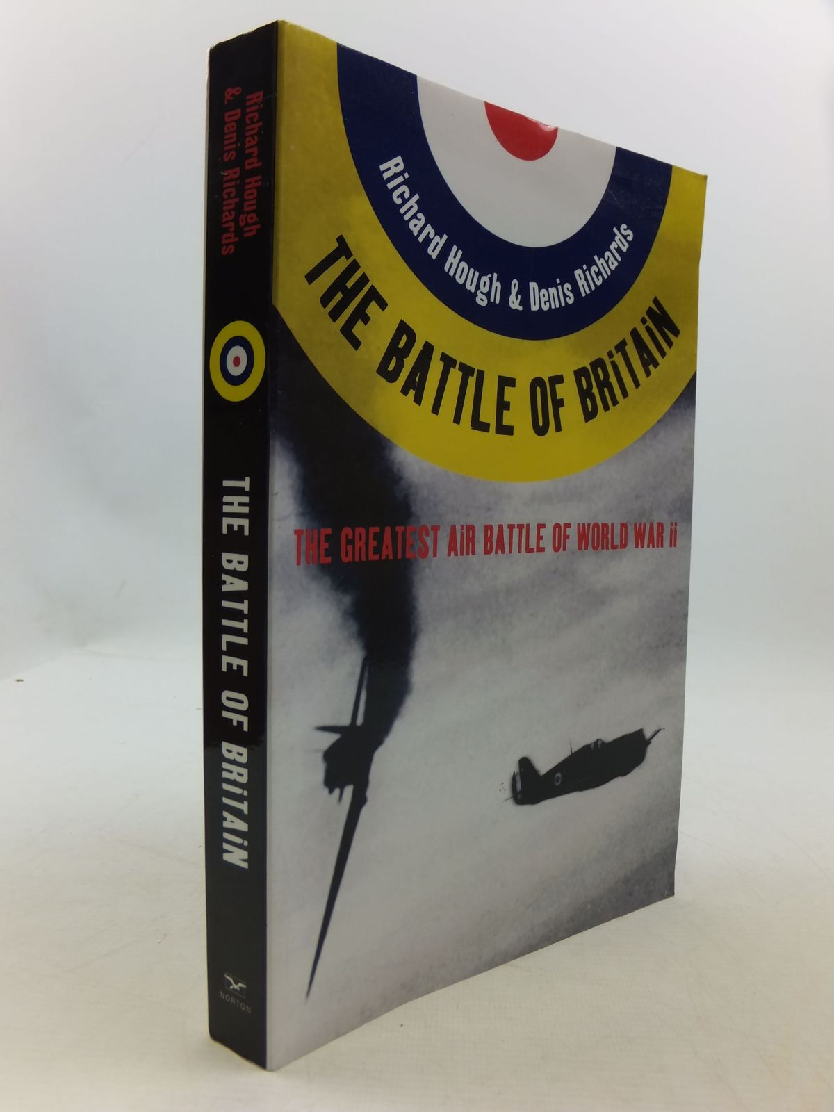 Photo of THE BATTLE OF BRITAIN THE GREATEST AIR BATTLE OF WORLD WAR II written by Hough, Richard Richards, Denis published by W.W. Norton & Company Inc. (STOCK CODE: 1708494)  for sale by Stella & Rose's Books