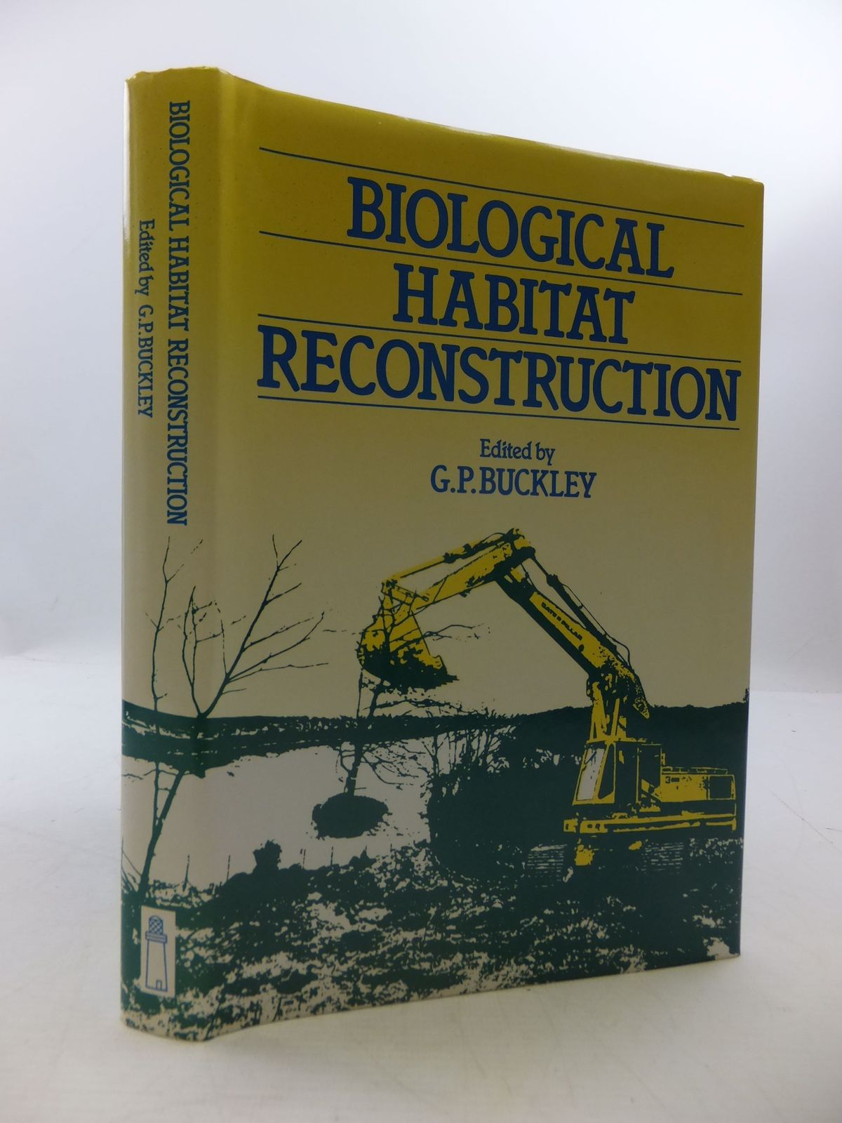 Photo of BIOLOGICAL HABITAT RECONSTRUCTION written by Buckley, G.P. published by Belhaven Press (STOCK CODE: 1708622)  for sale by Stella & Rose's Books