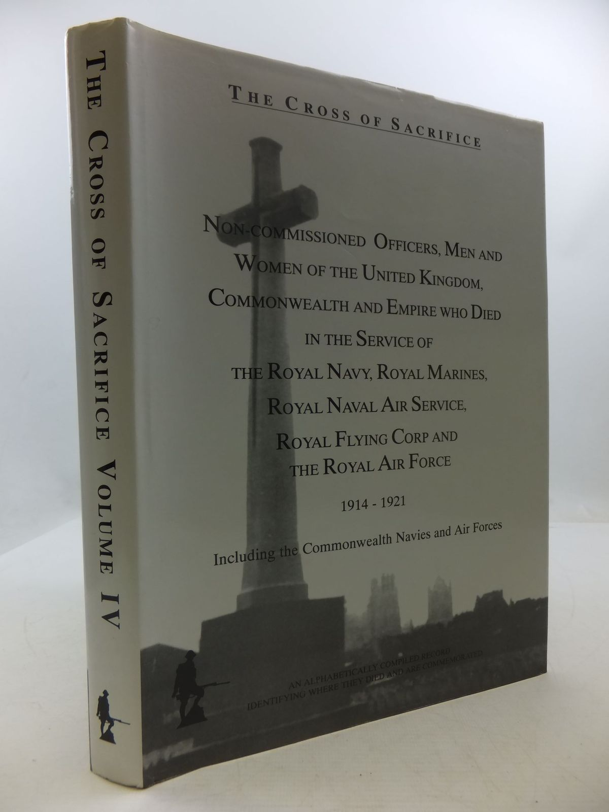Photo of THE CROSS OF SACRIFICE VOLUME IV written by Jarvis, S.D.<br />Jarvis, D.B. published by Roberts (STOCK CODE: 1708691)  for sale by Stella & Rose's Books