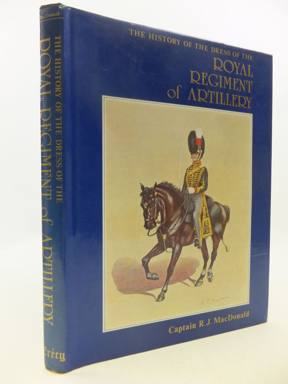 Photo of THE HISTORY OF THE DRESS OF THE ROYAL REGIMENT OF ARTILLERY 1625-1897- Stock Number: 1708713