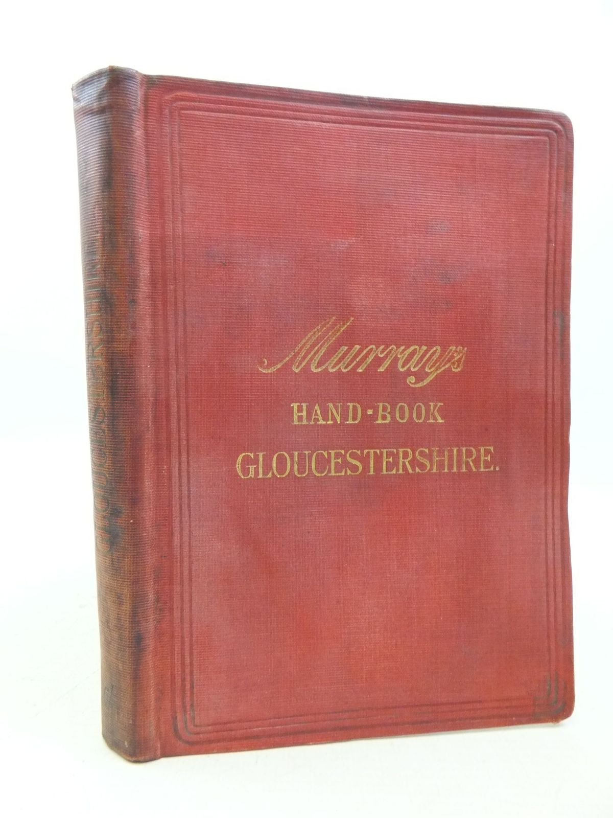 Photo of A HANDBOOK FOR TRAVELLERS IN GLOUCESTERSHIRE published by John Murray (STOCK CODE: 1709582)  for sale by Stella & Rose's Books