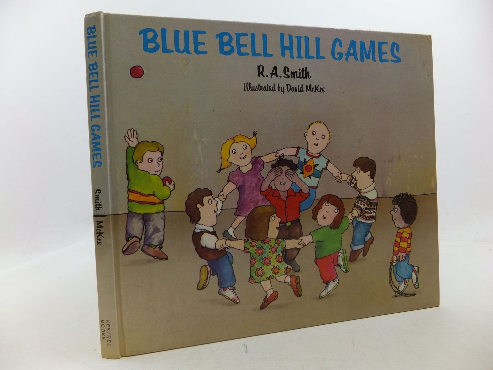 Photo of BLUE BELL HILL GAMES written by Smith, R.A. illustrated by McKee, David published by Kestrel Books (STOCK CODE: 1710110)  for sale by Stella & Rose's Books
