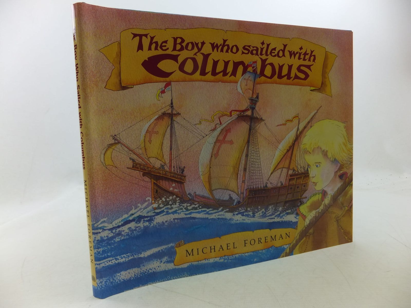Photo of THE BOY WHO SAILED WITH COLUMBUS written by Foreman, Michael illustrated by Foreman, Michael published by Pavilion Books Ltd. (STOCK CODE: 1710147)  for sale by Stella & Rose's Books