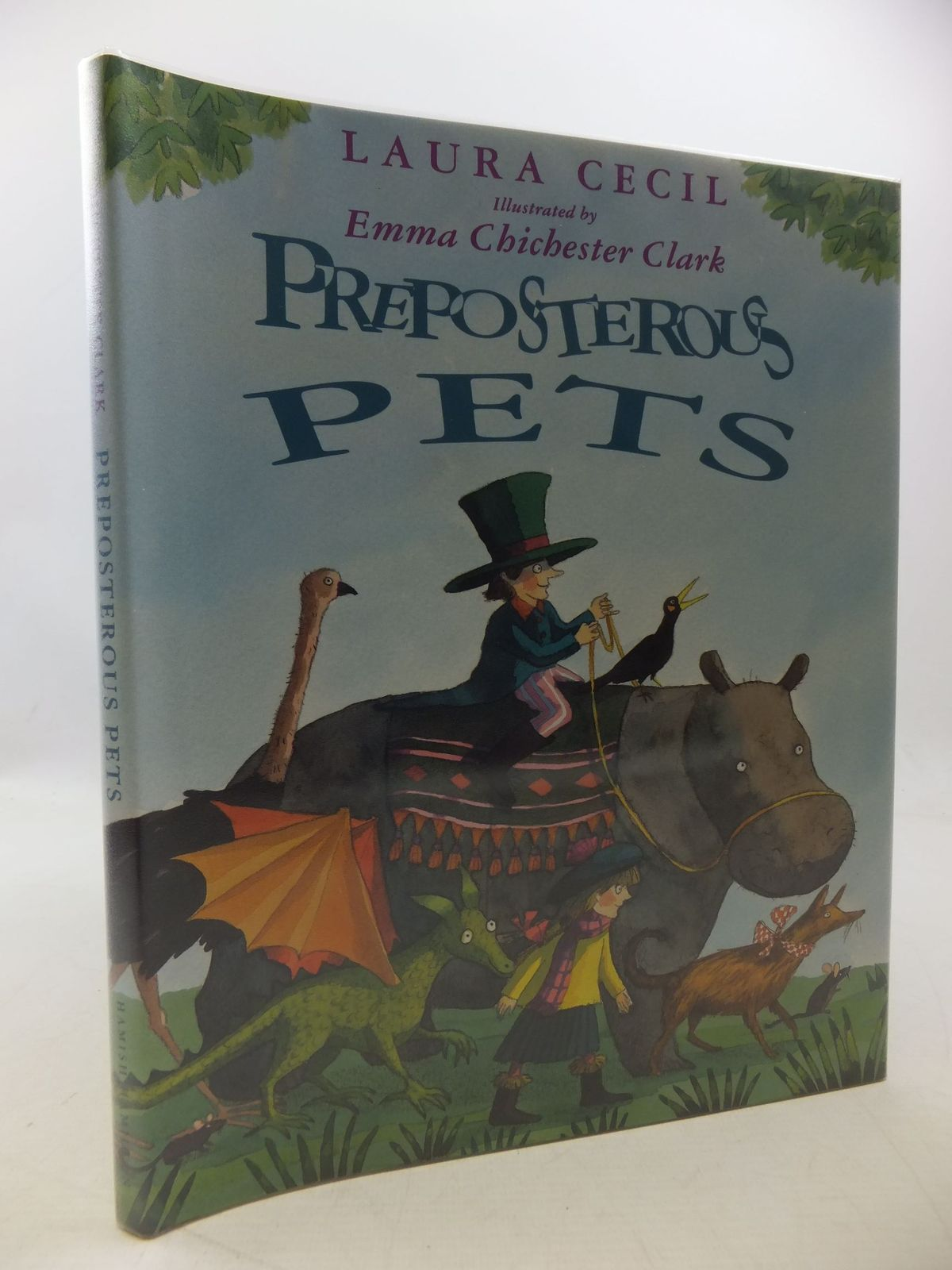 Photo of PREPOSTEROUS PETS written by Cecil, Laura illustrated by Clark, Emma Chichester published by Hamish Hamilton (STOCK CODE: 1710259)  for sale by Stella & Rose's Books