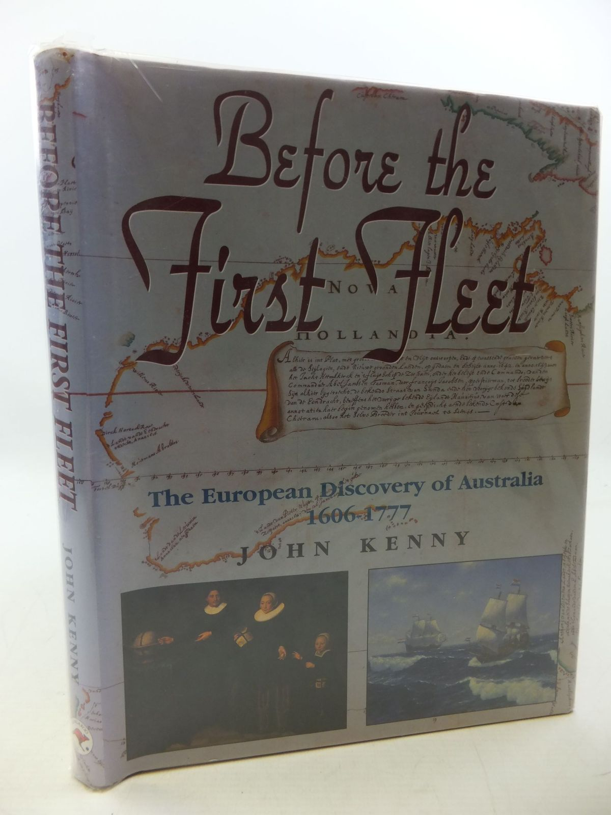 Photo of BEFORE THE FIRST FLEET EUROPEANS IN AUSTRALIA 1606-1777- Stock Number: 1710281